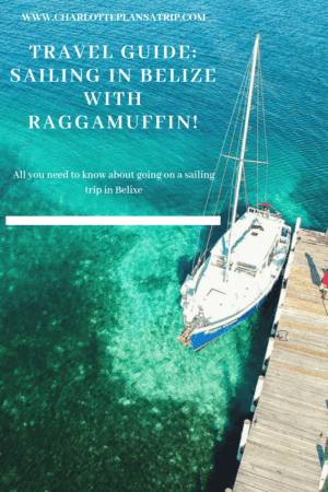 Sailing Raggamuffin Belize