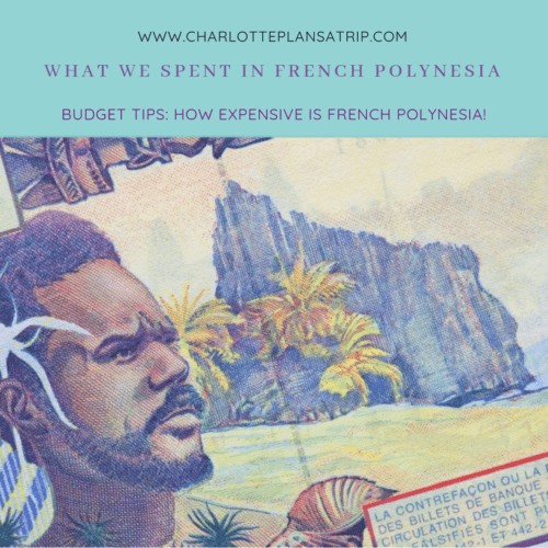 What did we spend in two weeks traveling French Polynesia?