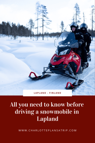 All you need to know before driving a snowmobile in Lapland (Finland)