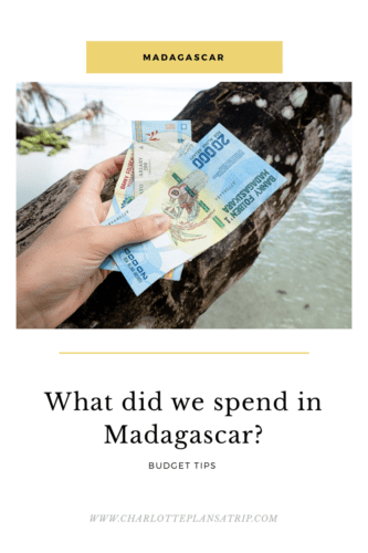 What did we spend travelling in Madagascar?