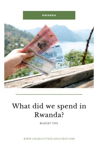 What did we spend travelling through Rwanda